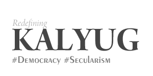 Main Kalyug Hoon - Democracy and Secularism
